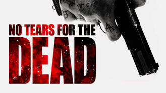 Netflix Box Art for No Tears for the Dead