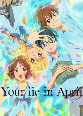 Your Lie in April - Season 1