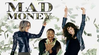Is Mad Money on Netflix New Zealand?
