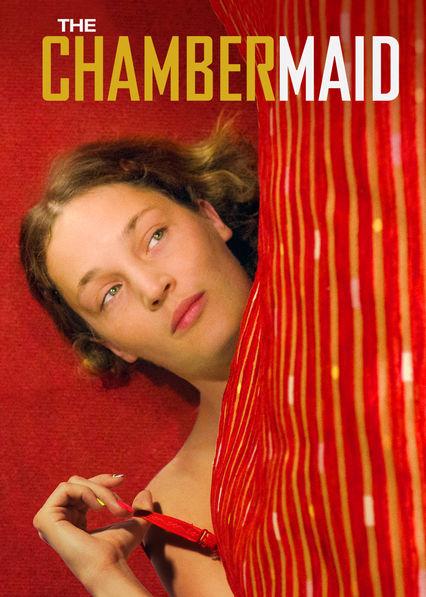 The Chambermaid Netflix US (United States)