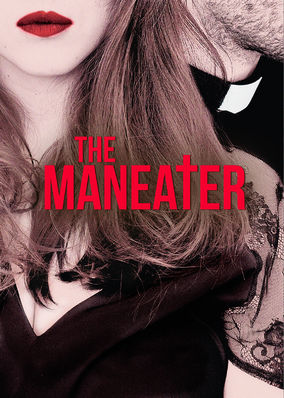 Maneater, The