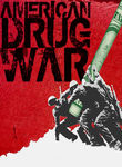 American Drug War: The Last White Hope Poster