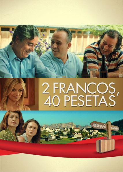 2 Francs, 40 Pesetas Netflix ES (España)