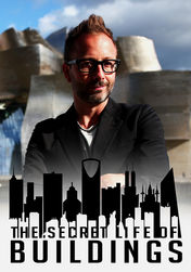 The Secret Life of Buildings | filmes-netflix.blogspot.com.br