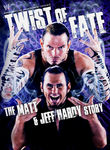 WWE: Twist of Fate: The Matt & Jeff Hardy Story