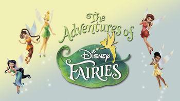 Netflix box art for Adventures of Disney Fairies - Season 1