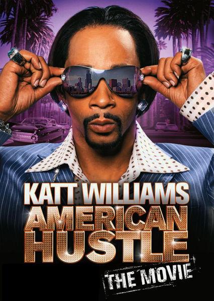 Katt Williams: American Hustle (The Movie) Netflix US (United States)