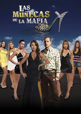 Las muñecas de la mafia - Season 1