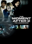 The Moment After 2: The Awakening Poster