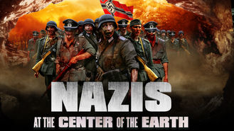 Is Nazis at the Center of the Earth on Netflix?