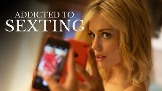 Netflix box art for Addicted to Sexting