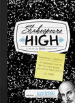 Shakespeare High Poster