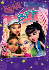 Bratz: BFF: Best Friends Forever