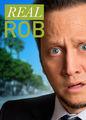 Real Rob | filmes-netflix.blogspot.com