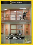 National Geographic: Solitary Confinement Poster
