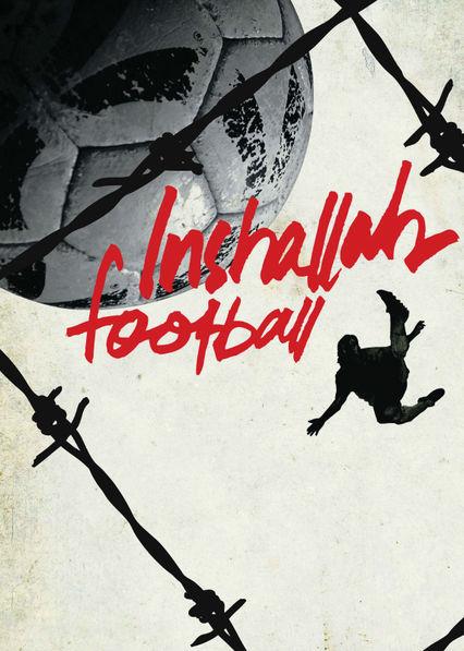 Inshallah football Netflix AR (Argentina)