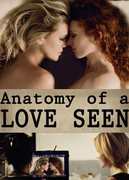 Anatomy of a Love Seen Netflix ES (España)
