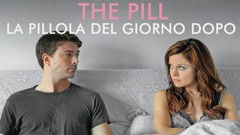 The Pill - La pillola del giorno dopo