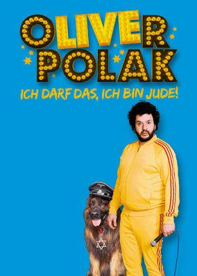 Oliver Polak: Die Live-Show - Ich darf...