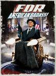 FDR: American Badass Poster