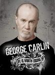 George Carlin: Life Is Worth Losing Poster
