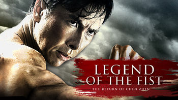 Netflix box art for Legend of the Fist: Return of Chen Zhen