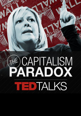 TEDTalks: The Capitalism Paradox - Season 1