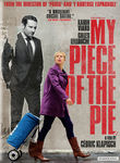 My Piece of the Pie Poster