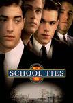 School Ties Poster