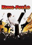 Kung-fusão | filmes-netflix.blogspot.com