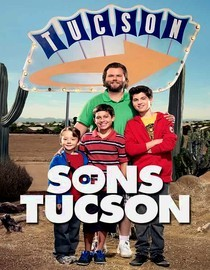 Sons of Tucson: Season 1: Dog Days of Tucson