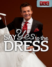 Say Yes to the Dress: Season 1: It's My Wedding, But Don't Tell the Bridesmaid