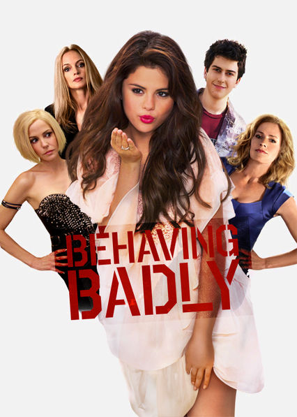 Behaving Badly Netflix IN (India)