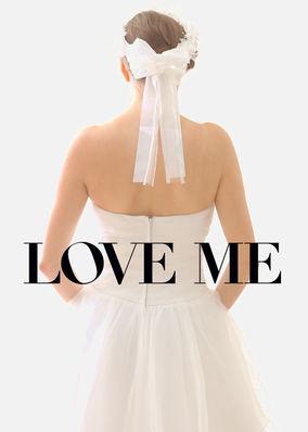 Love Me