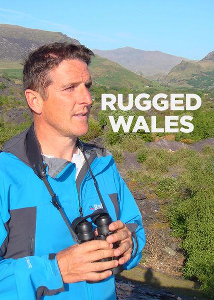 Rugged Wales Netflix UK (United Kingdom)