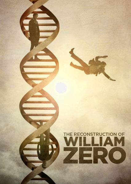The Reconstruction of William Zero Netflix PR (Puerto Rico)