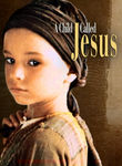 A Child Called Jesus Poster