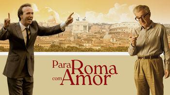 Para Roma, com amor | filmes-netflix.blogspot.com