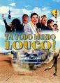Tá Todo Mundo Louco | filmes-netflix.blogspot.com.br