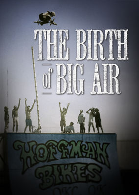 30 for 30: The Birth of Big Air