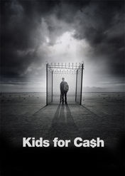 Kids for Cash | filmes-netflix.blogspot.com