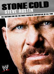 WWE: Stone Cold Steve Austin: The Bottom Line on the Most Popular Superstar of All Time Poster