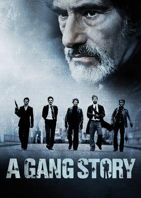 Gang Story, A