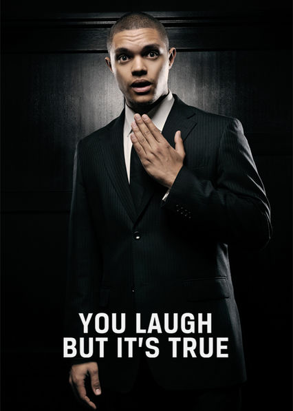You Laugh But It's True Netflix UK (United Kingdom)