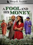 A Fool and His Money Poster