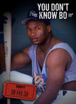 30 for 30: You Don't Know Bo Poster