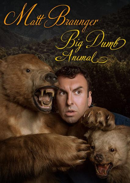 Matt Braunger: Big Dumb Animal Netflix UK (United Kingdom)