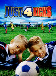 Just 4 Kicks Poster