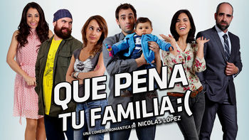 Netflix box art for Qué pena tu familia