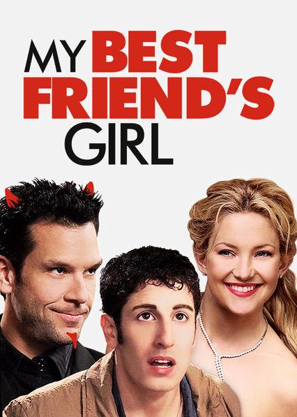 My Best Friend's Girl Netflix UK (United Kingdom)